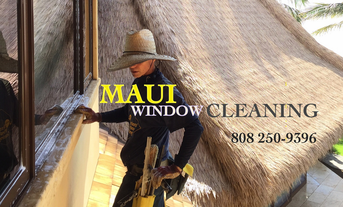 window cleaning maui keeping maui glass clean since 2001 window cleaning inc